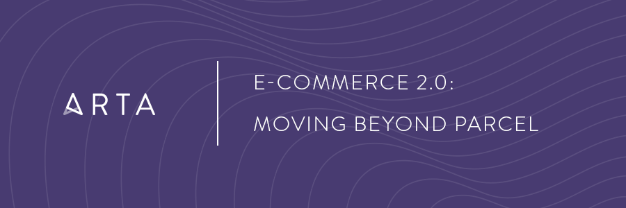 E-Commerce 2.0: Moving Beyond Parcel