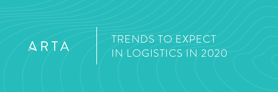 Trends to Expect in Logistics in 2020