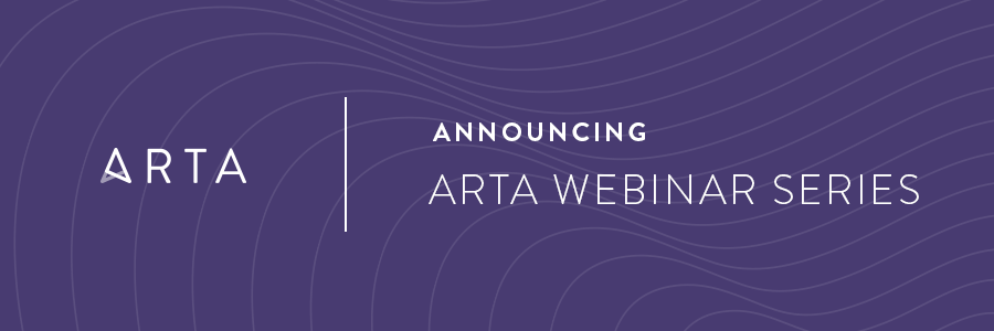 Announcing ARTA's New Webinar Series